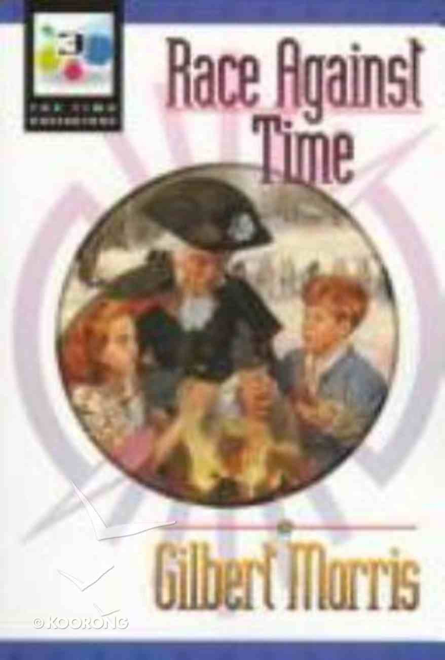 Race Against Time (#03 in Time Navigators Series) Paperback