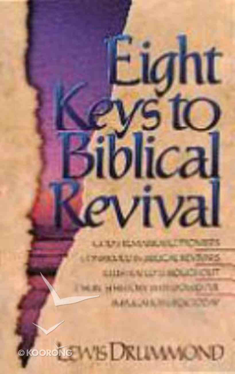 Eight Keys to Biblical Revival Paperback