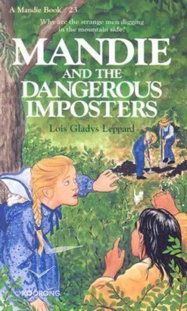 Dangerous Imposters (#23 in Mandie Series) Paperback