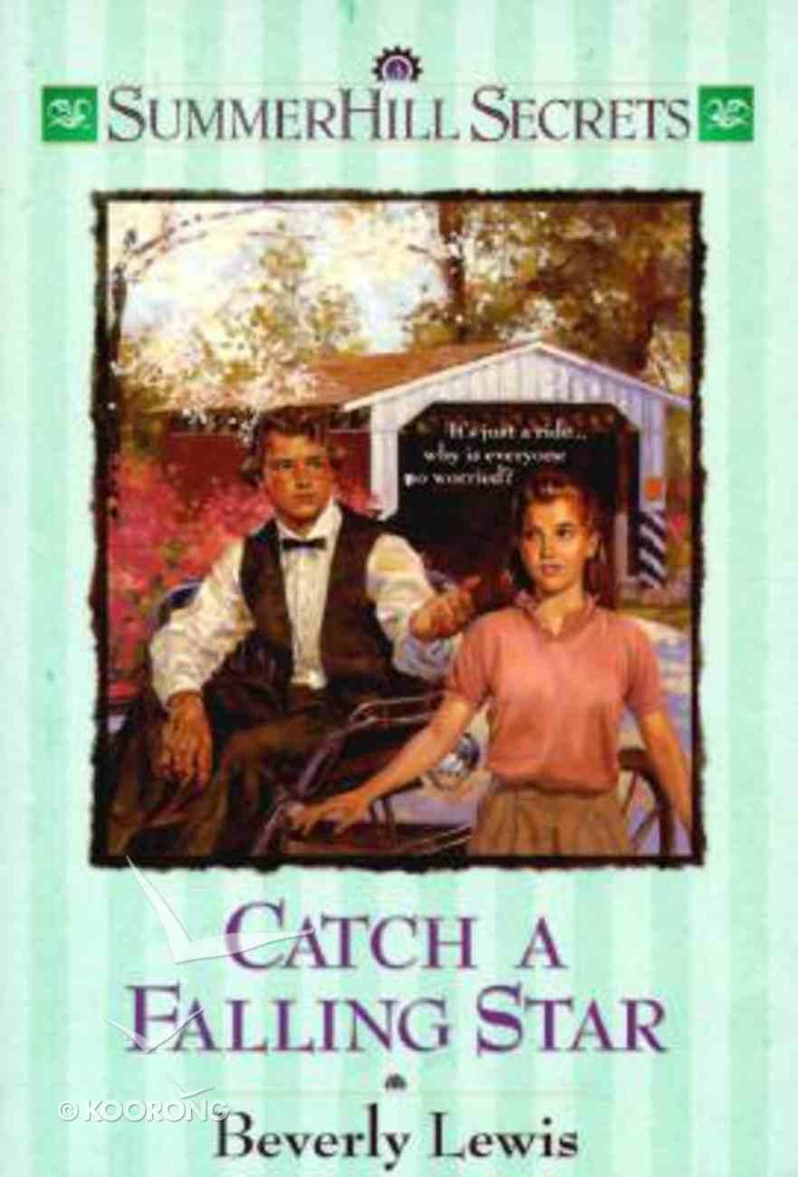 Catch a Falling Star (#03 in Summerhill Secrets Series) Paperback