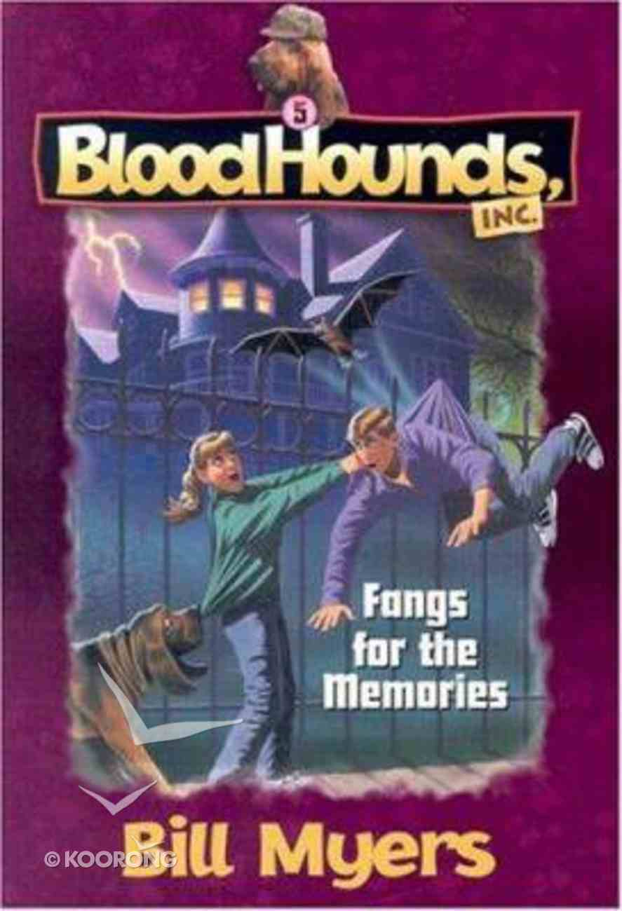 Fangs For the Memories (#05 in Bloodhounds Series) Paperback