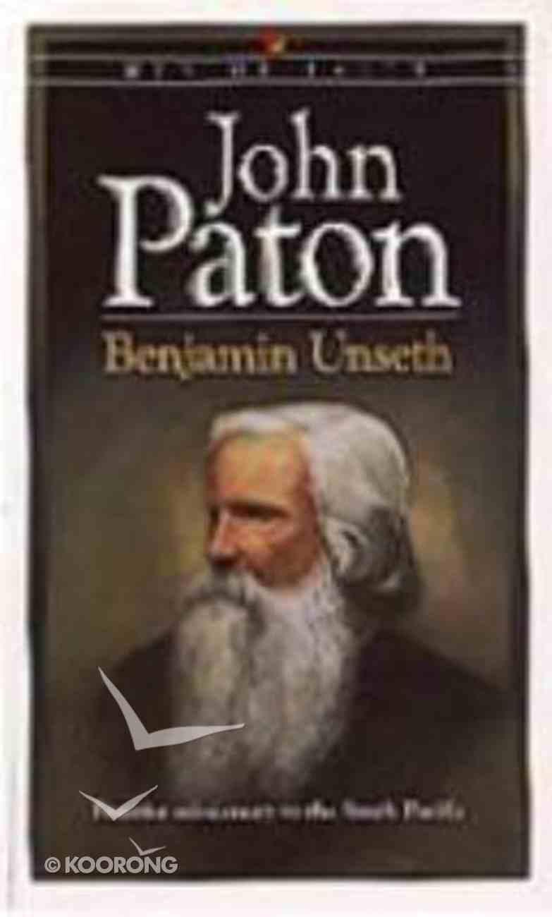 Men of Faith: John Paton Paperback