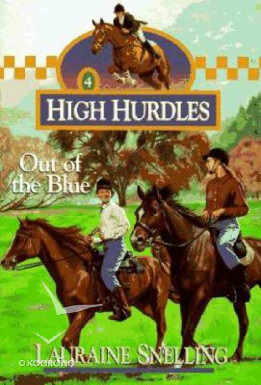 Out of the Blue (#04 in High Hurdles Series) Paperback