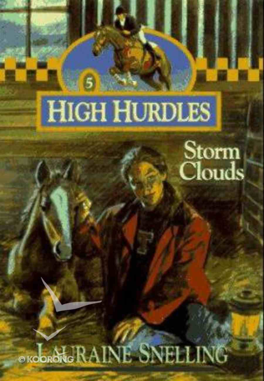 Storm Clouds (#05 in High Hurdles Series) Paperback
