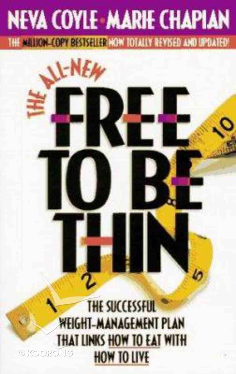 The All-New Free to Be Thin Paperback
