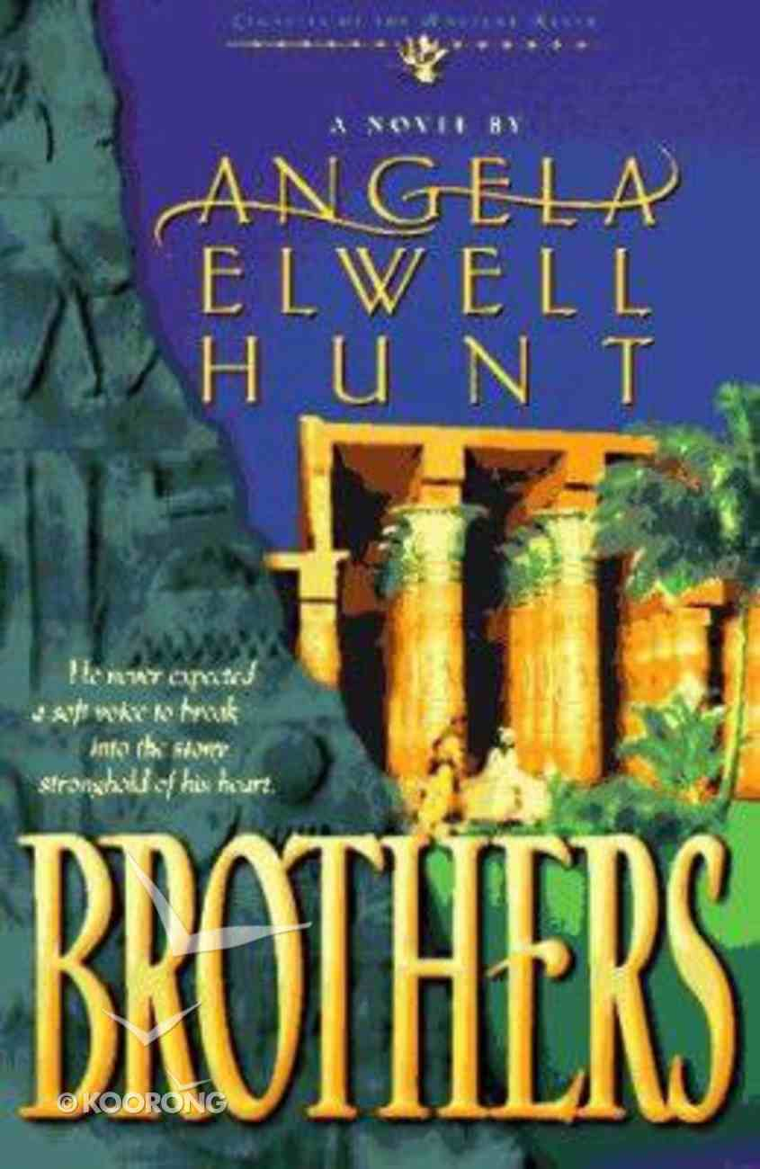 Brothers (#02 in Legacies Of The Ancient River Series) Paperback