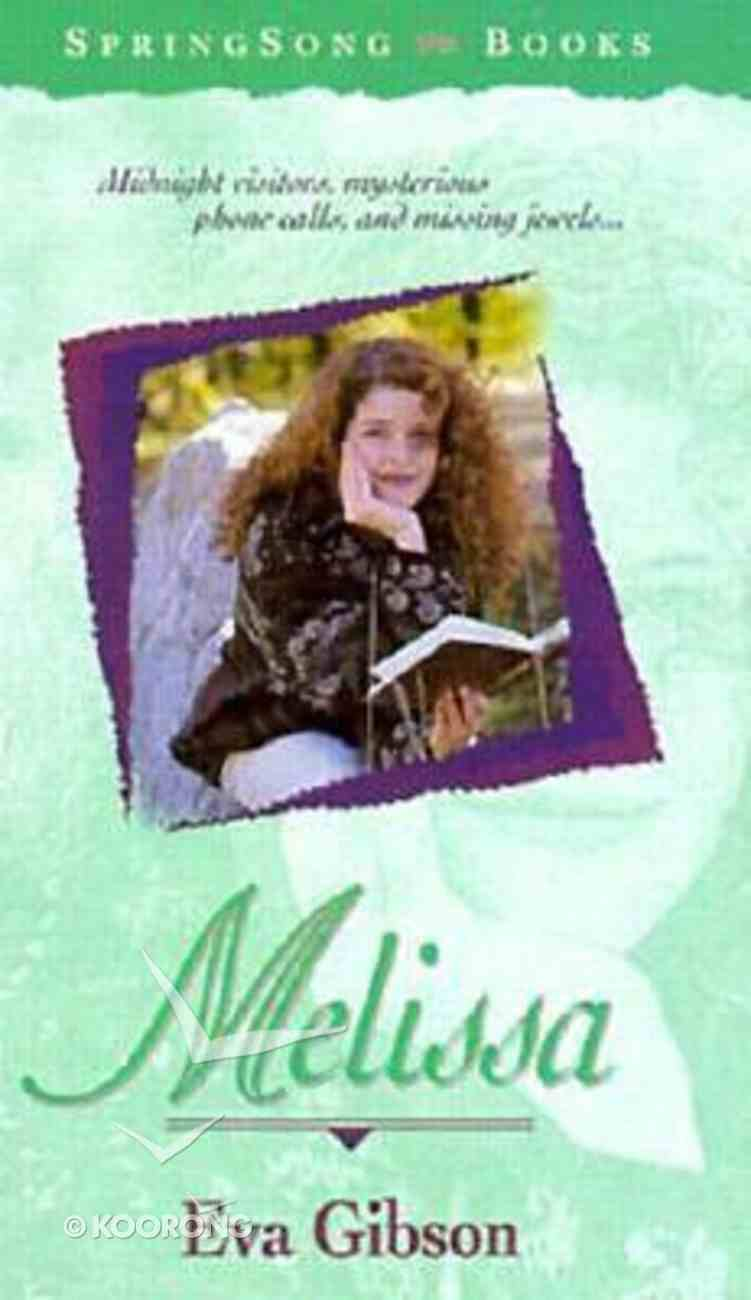 Springsong: Melissa (Springsong Books Series) Paperback