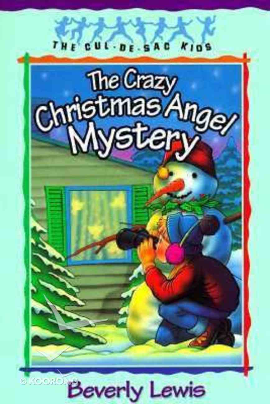 The Crazy Christmas Angel Mystery (#03 in Cul-de-sac Kids Series) Paperback