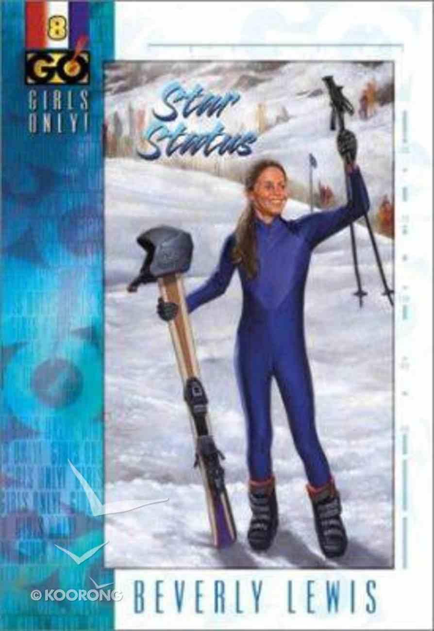 Star Status (#08 in Girls Only Series) Paperback