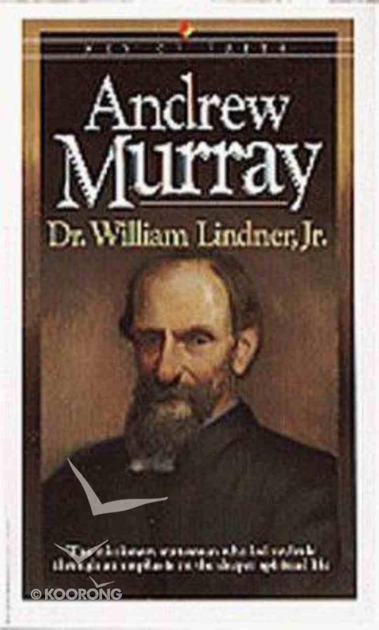 Men of Faith: Andrew Murray Paperback