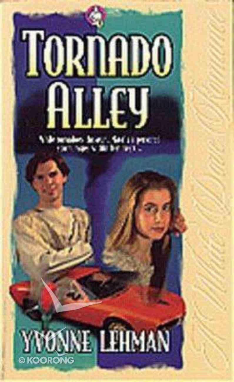 Tornado Alley (#01 in White Dove Romance Series) Paperback