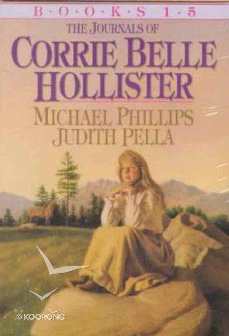 Journals of Corrie Belle Hollister (Boxed Set 1-5) (The Journals Of Corrie Belle Hollister Series) Paperback