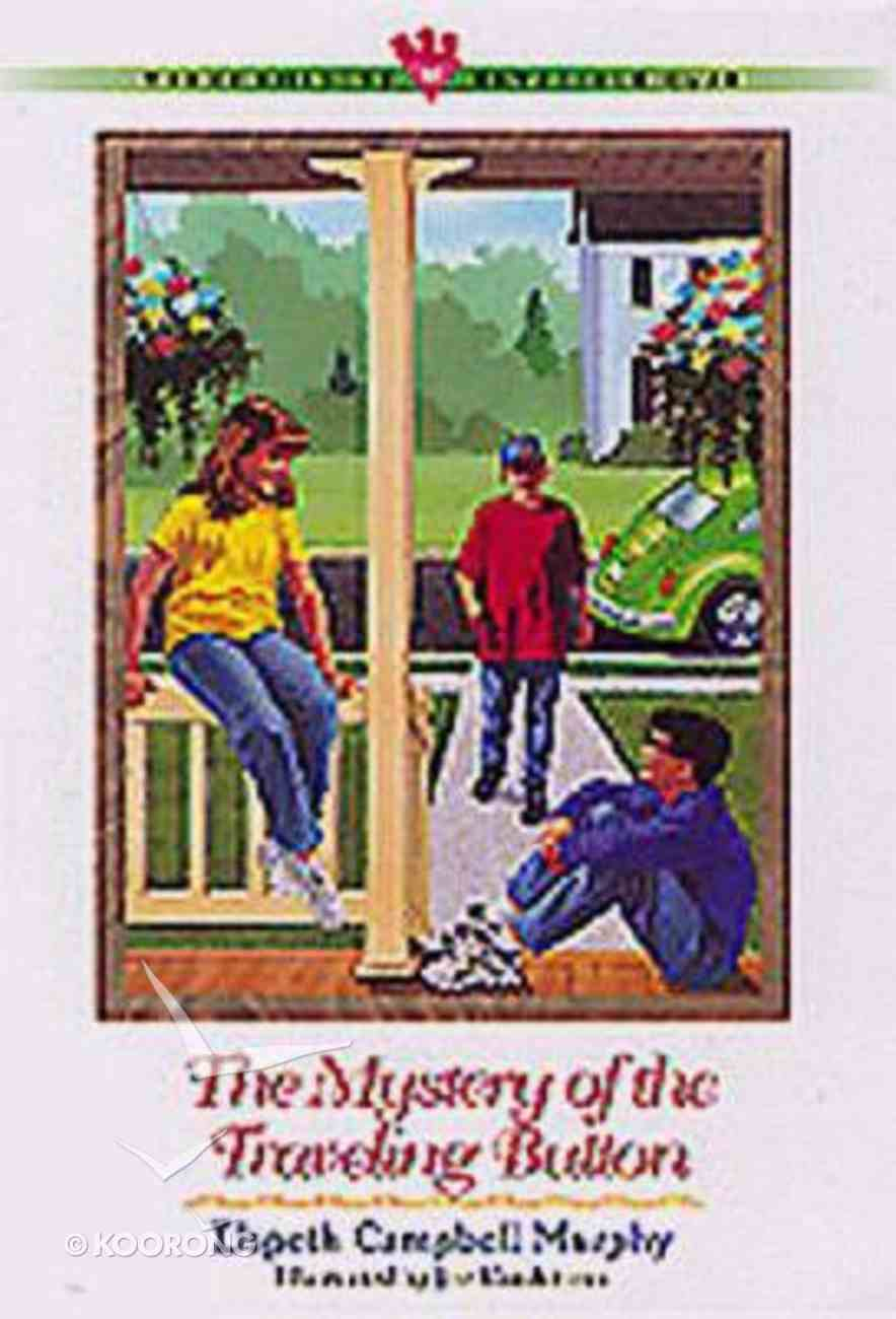 Mystery of the Travelling Button (#16 in Three Cousins Dc Series) Paperback
