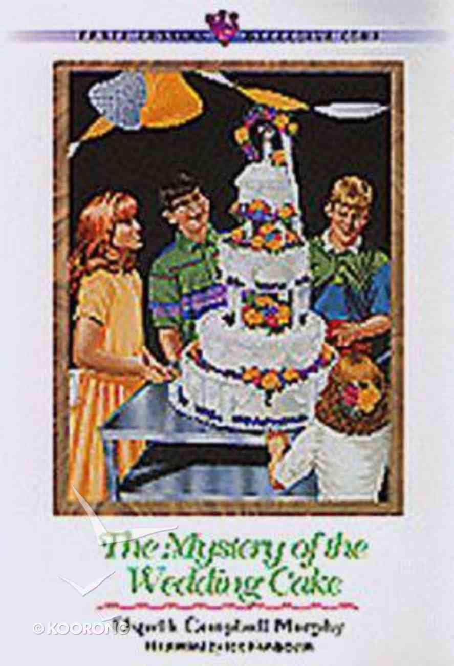 Mystery of the Wedding Cake (#19 in Three Cousins Dc Series) Paperback