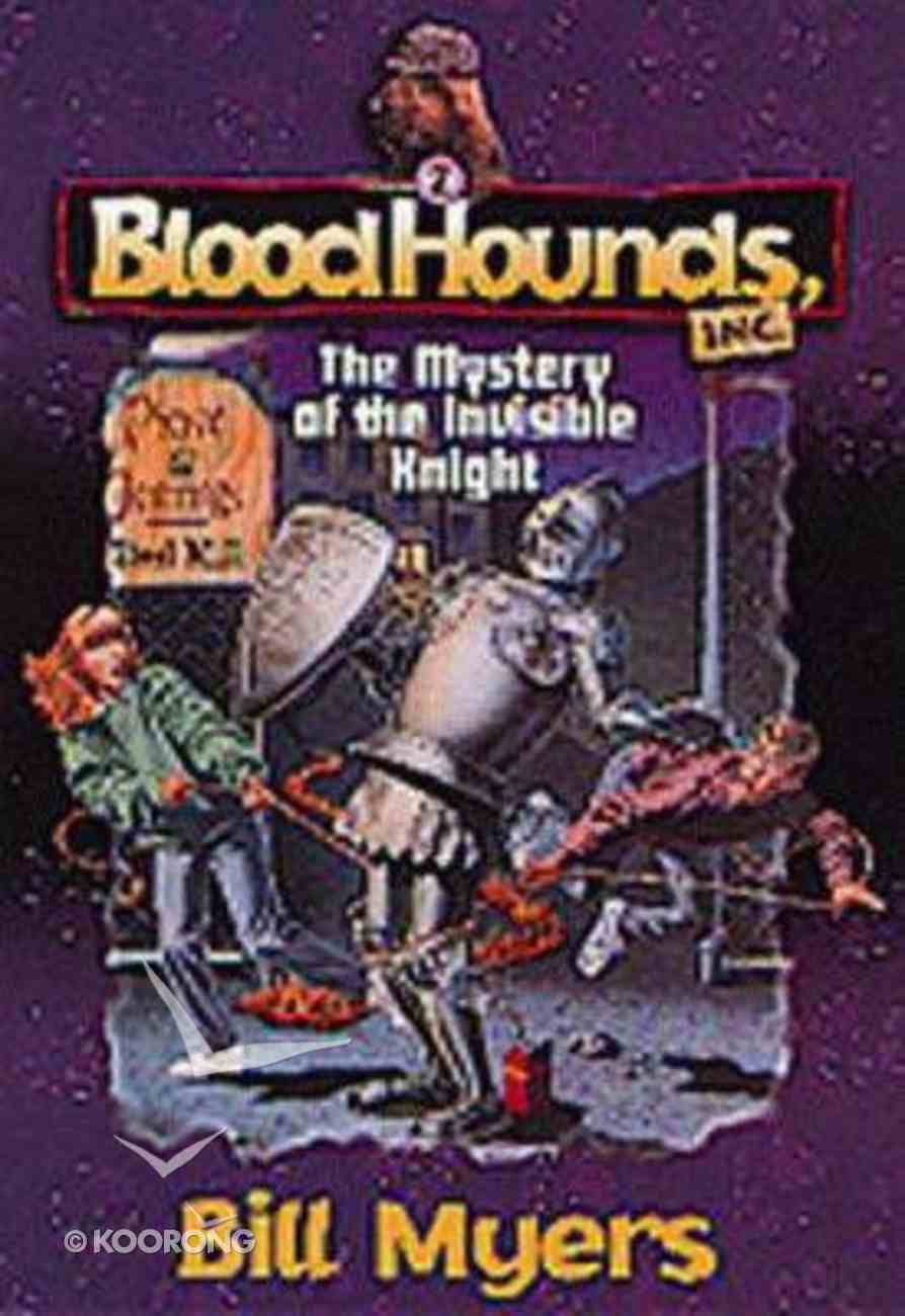 The Mystery of the Invisible Knight (#02 in Bloodhounds Series) Paperback