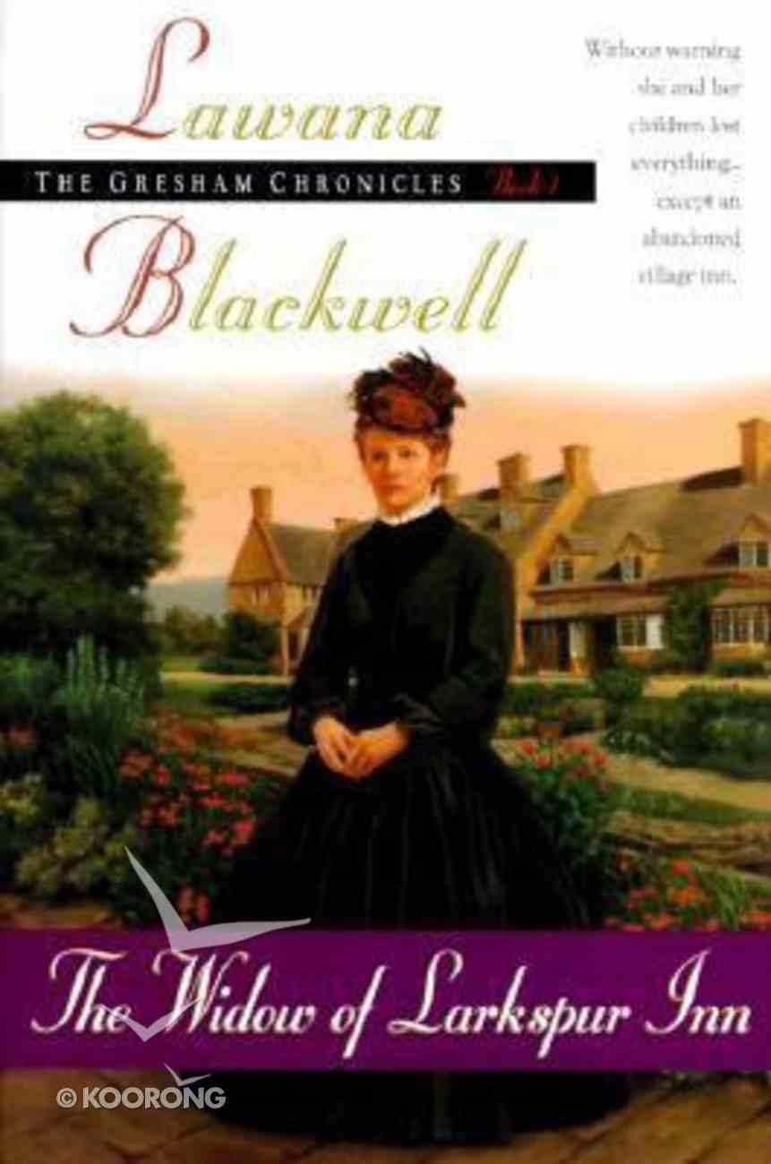 The Widon of Larkspur Inn (#01 in Gresham Chronicles Series) Paperback