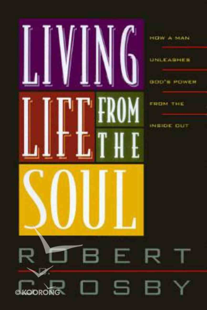 Living Life From the Soul Paperback