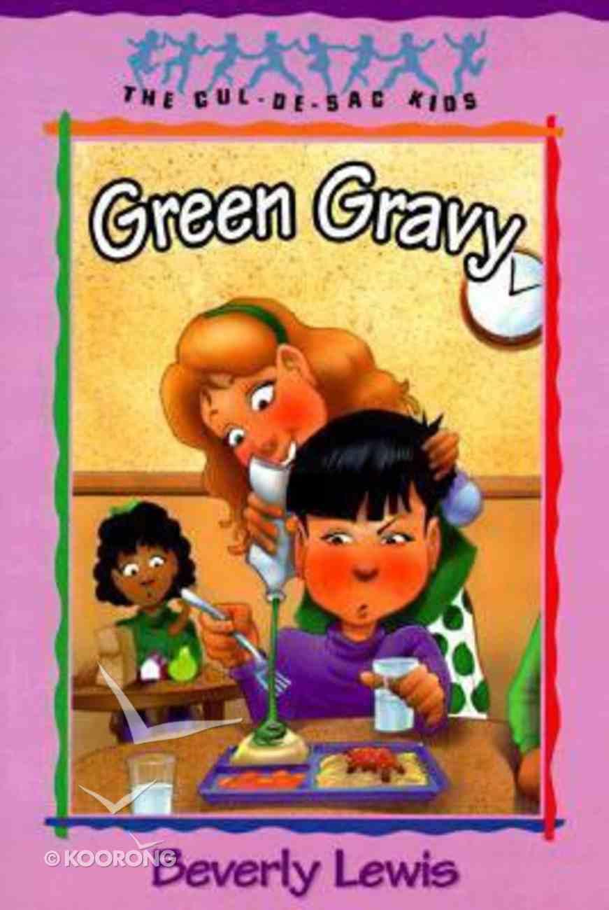 Green Gravy (#14 in Cul-de-sac Kids Series) Paperback