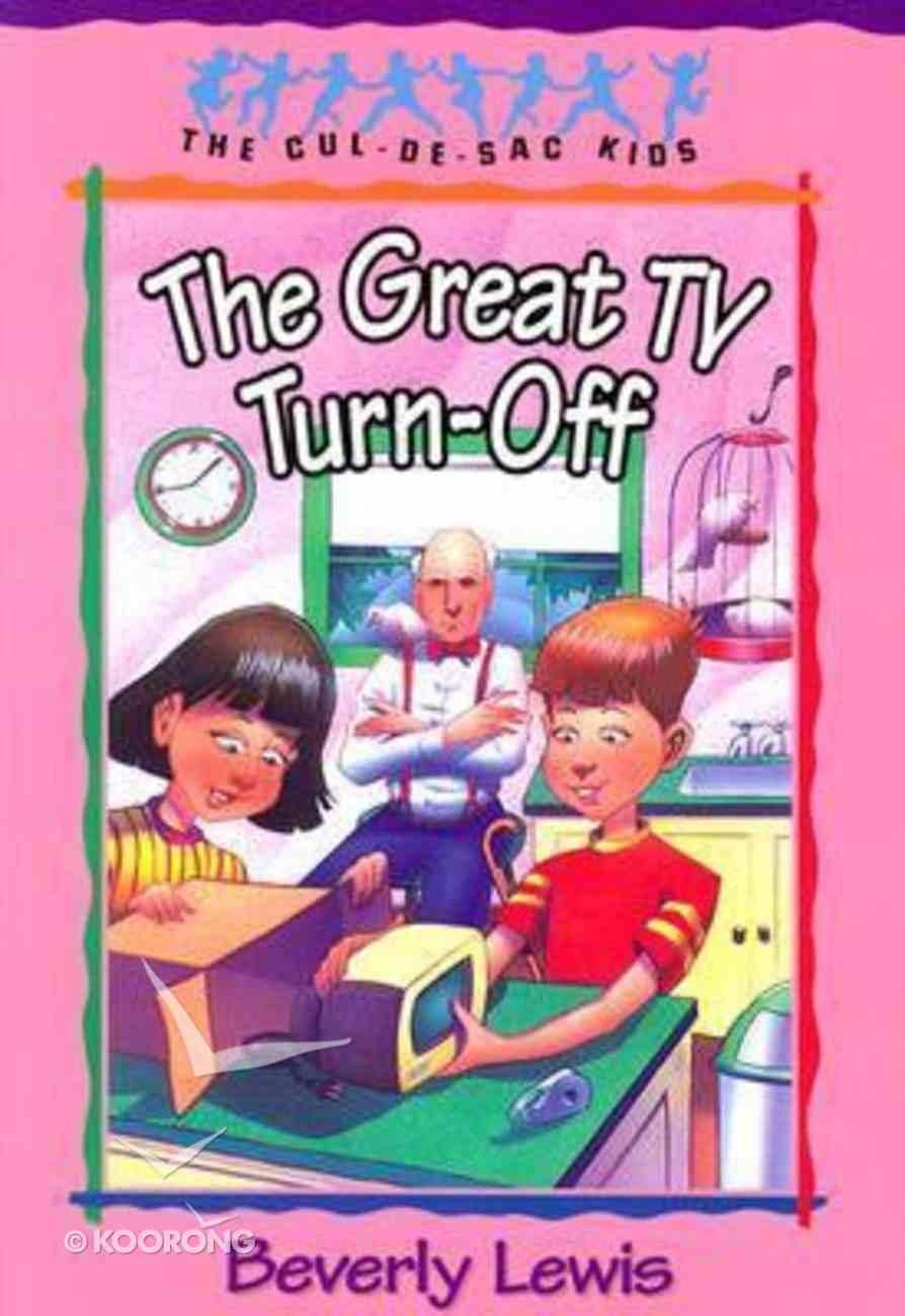 The Great Tv Turn-Off (#18 in Cul-de-sac Kids Series) Paperback