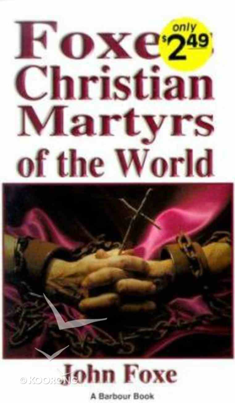 Foxe's Christian Martyrs of the World Paperback