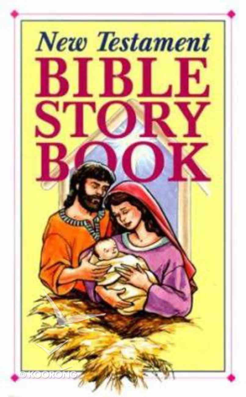 New Testament Bible Story Book Paperback