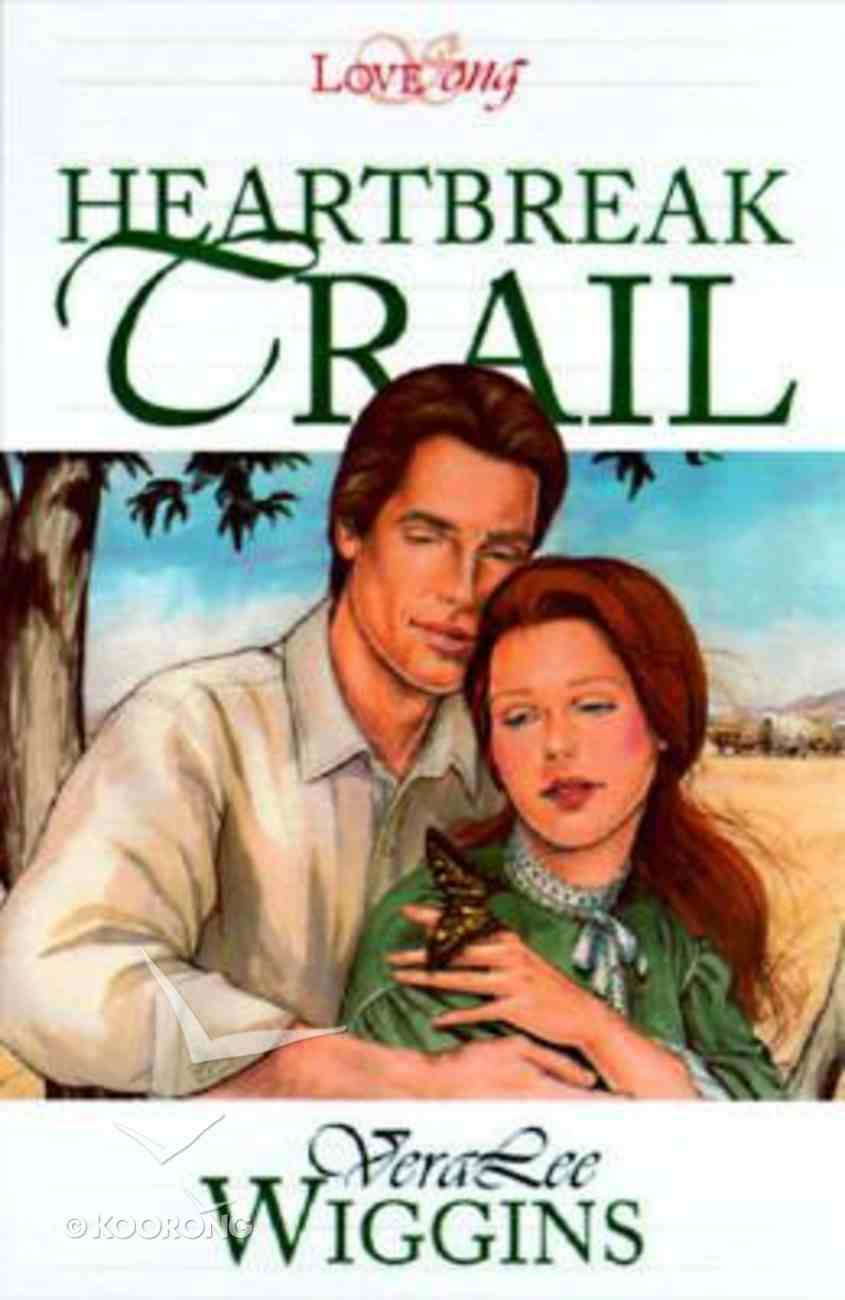 Heartbreak Trail (Lovesong Series) Paperback