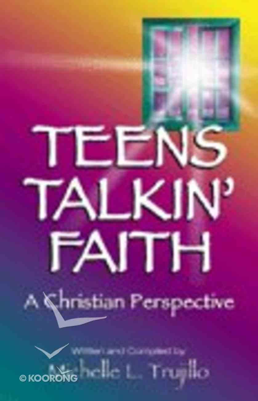 Teens Talkin' Faith Paperback