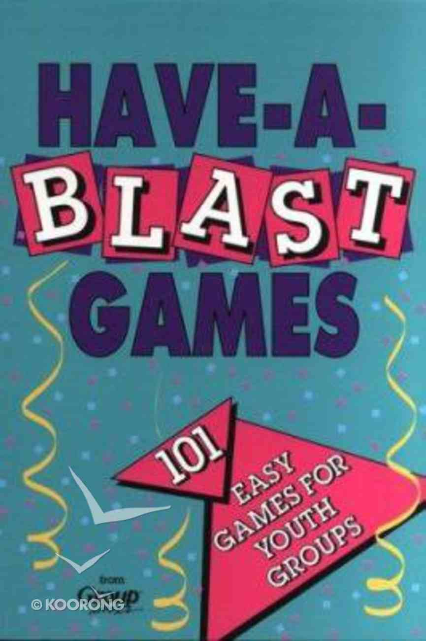 Have-A-Blast Games Paperback