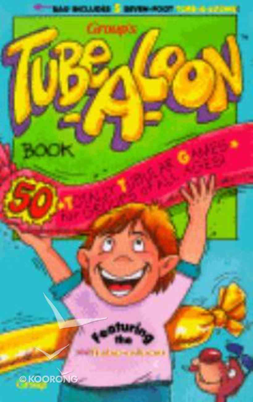 Tube-A-Loon Book Paperback