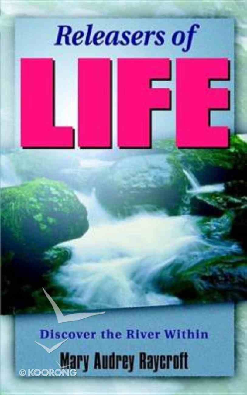 Releasers of Life Paperback