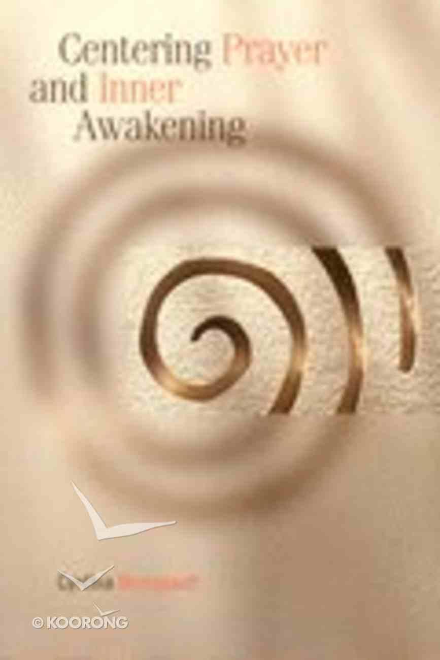Centering Prayer and Inner Awakening Paperback