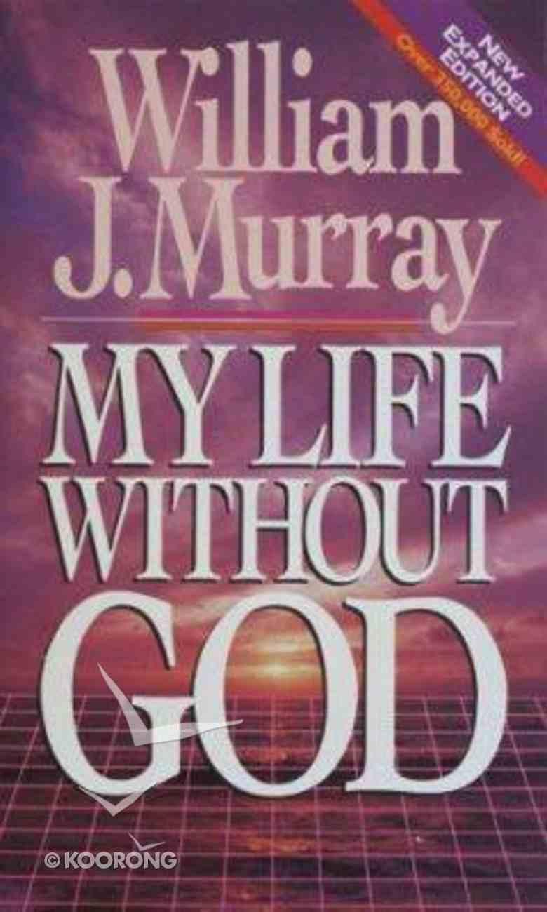 My Life Without God Mass Market