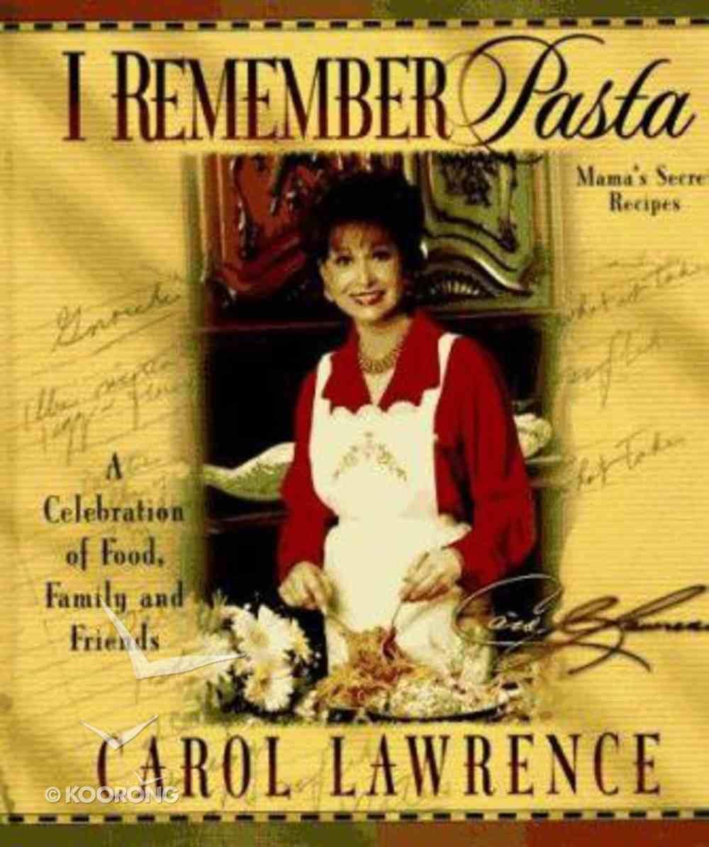 I Remember Pasta Hardback
