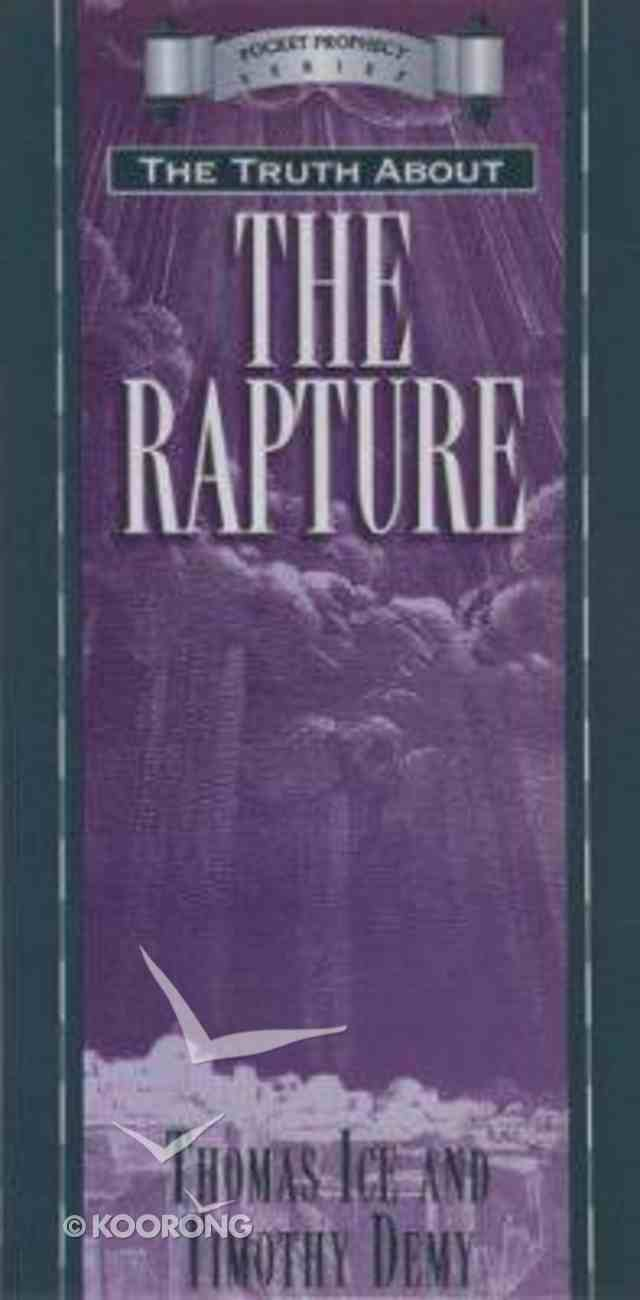 Pocket Prophecy: Truth About the Rapture Mass Market
