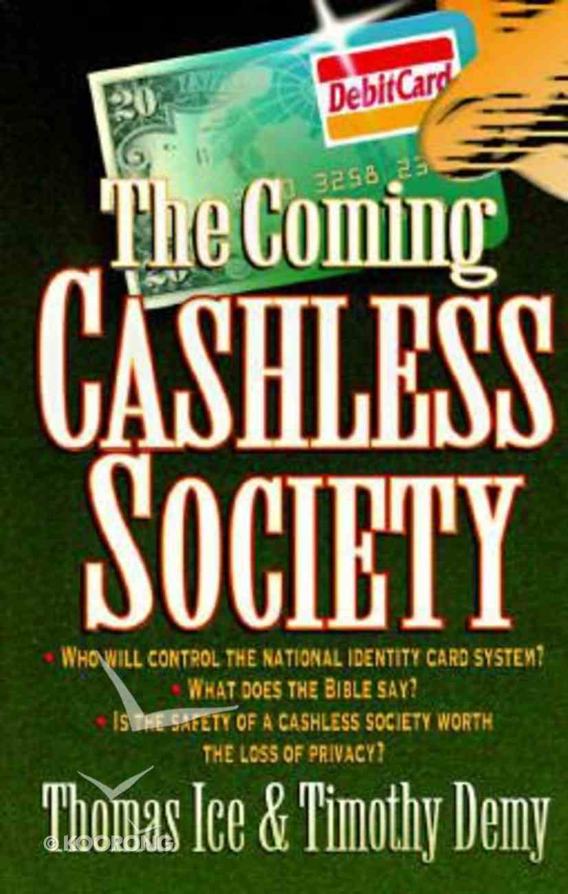 The Coming Cashless Society Paperback