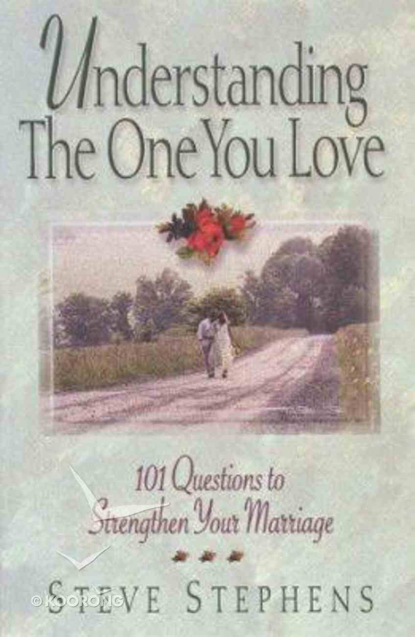 Understanding the One You Love Paperback