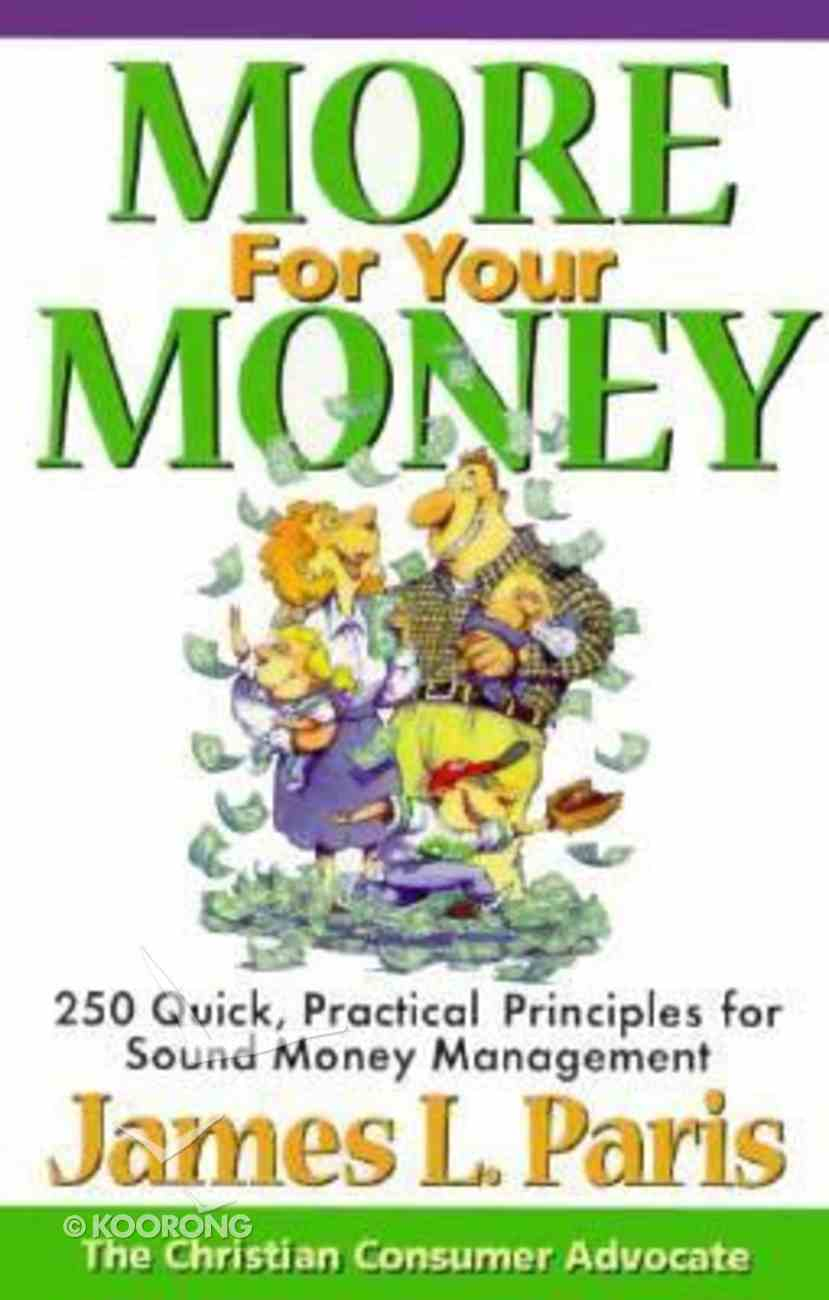 More For Your Money Paperback