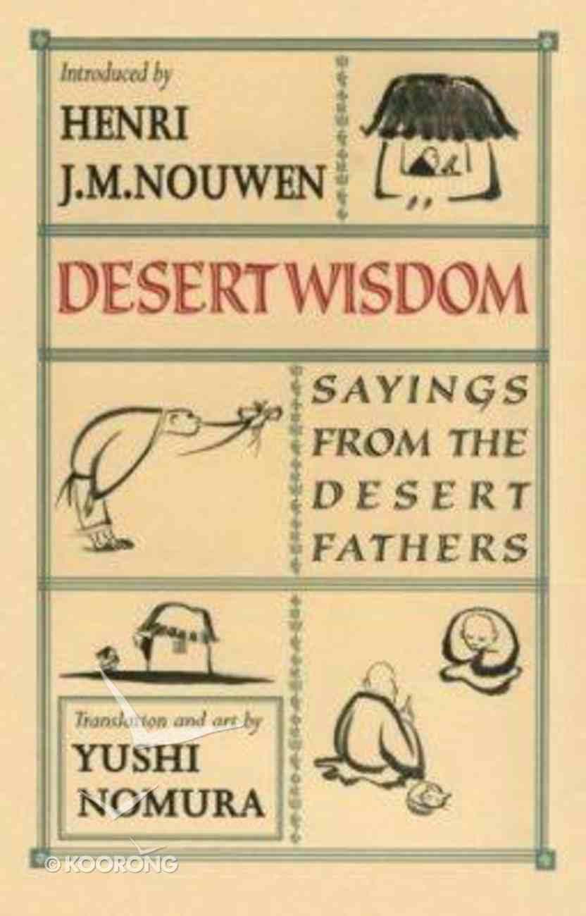 Desert Wisdom Paperback