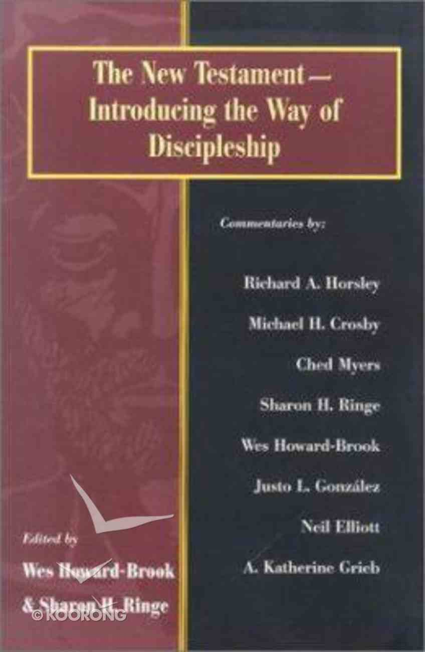 New Testament Introducing the Way of Discipleship Paperback