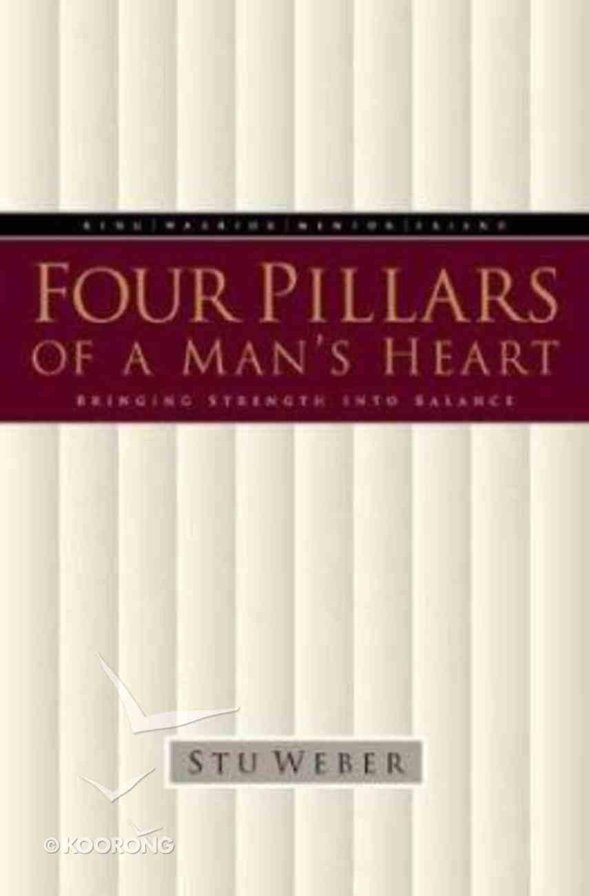 Four Pillars of a Man's Heart Hardback