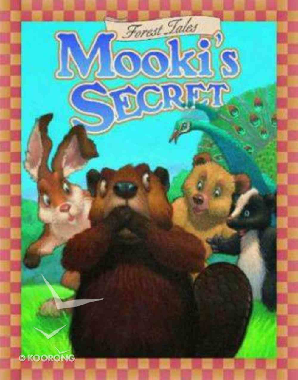 Forest Tales: Mooki's Secret Hardback
