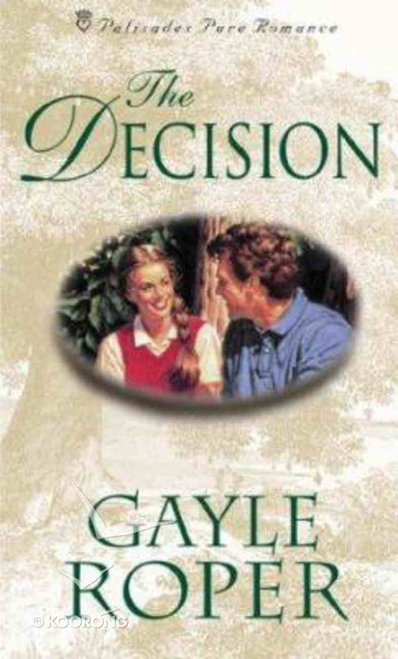 The Palisades: Decision (Palisades Pure Romance Series) Paperback