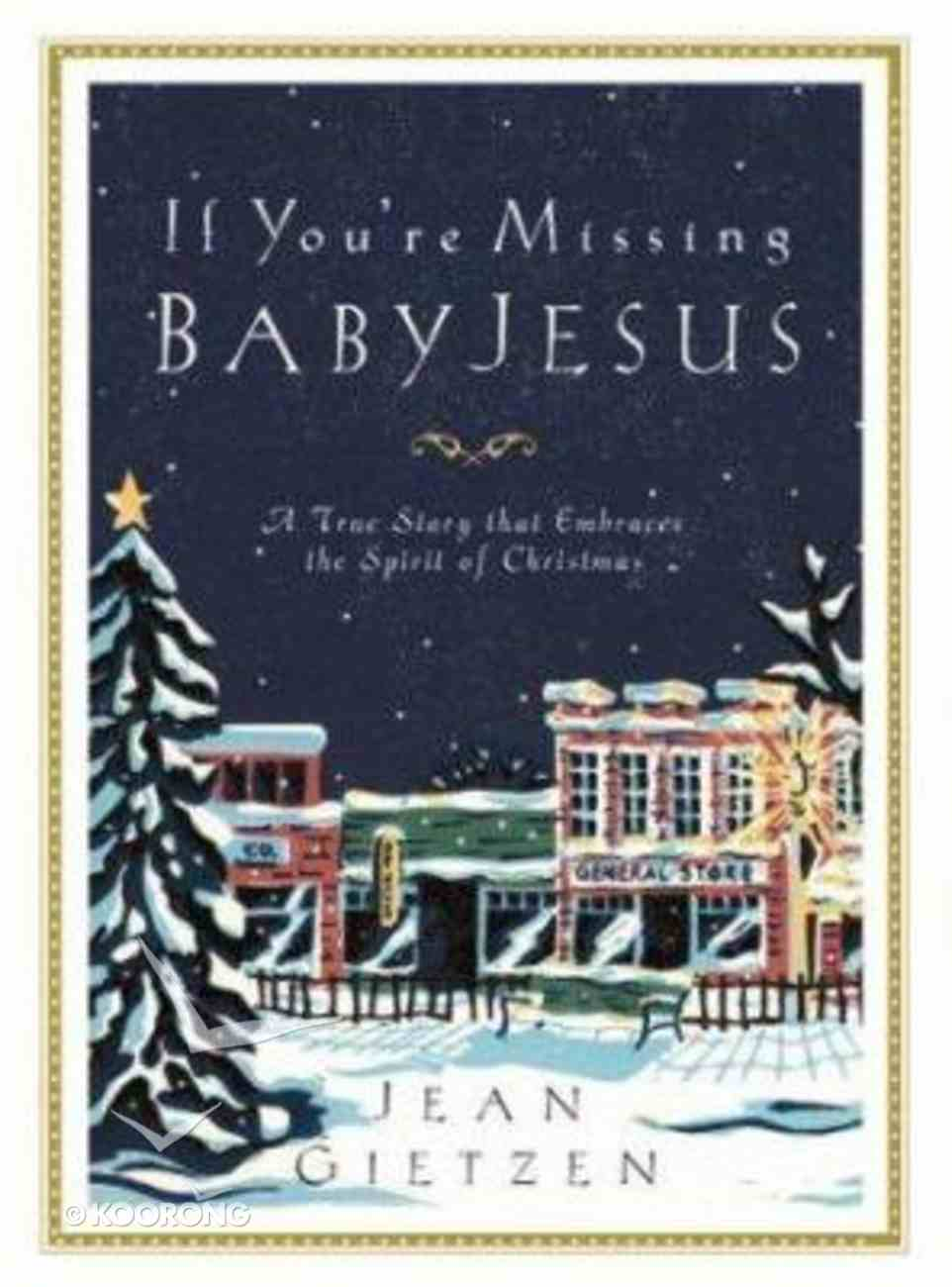 If You're Missing Baby Jesus Hardback