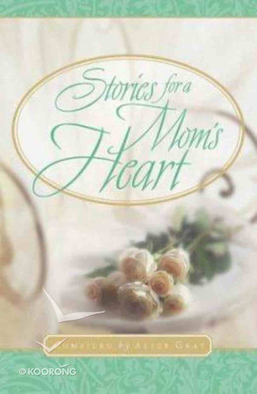 Stories For a Mom's Heart Hardback