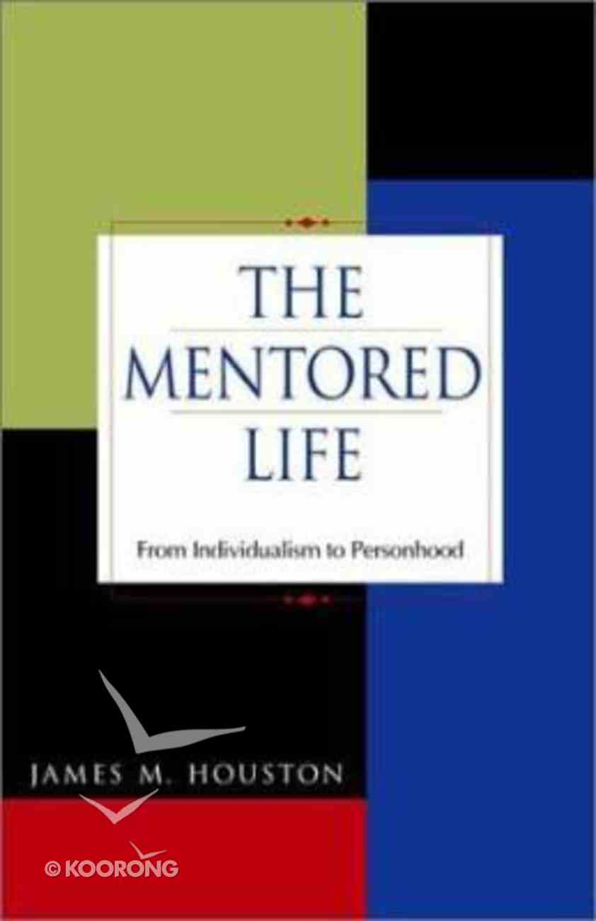 The Mentored Life Hardback