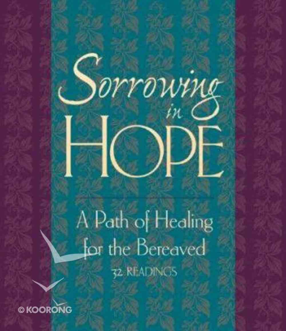 Sorrowing in Hope Hardback