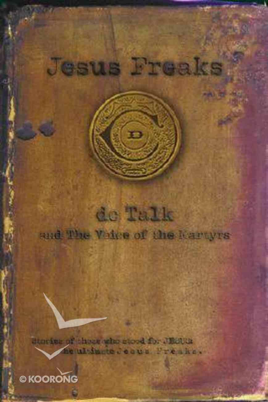Jesus Freaks Paperback