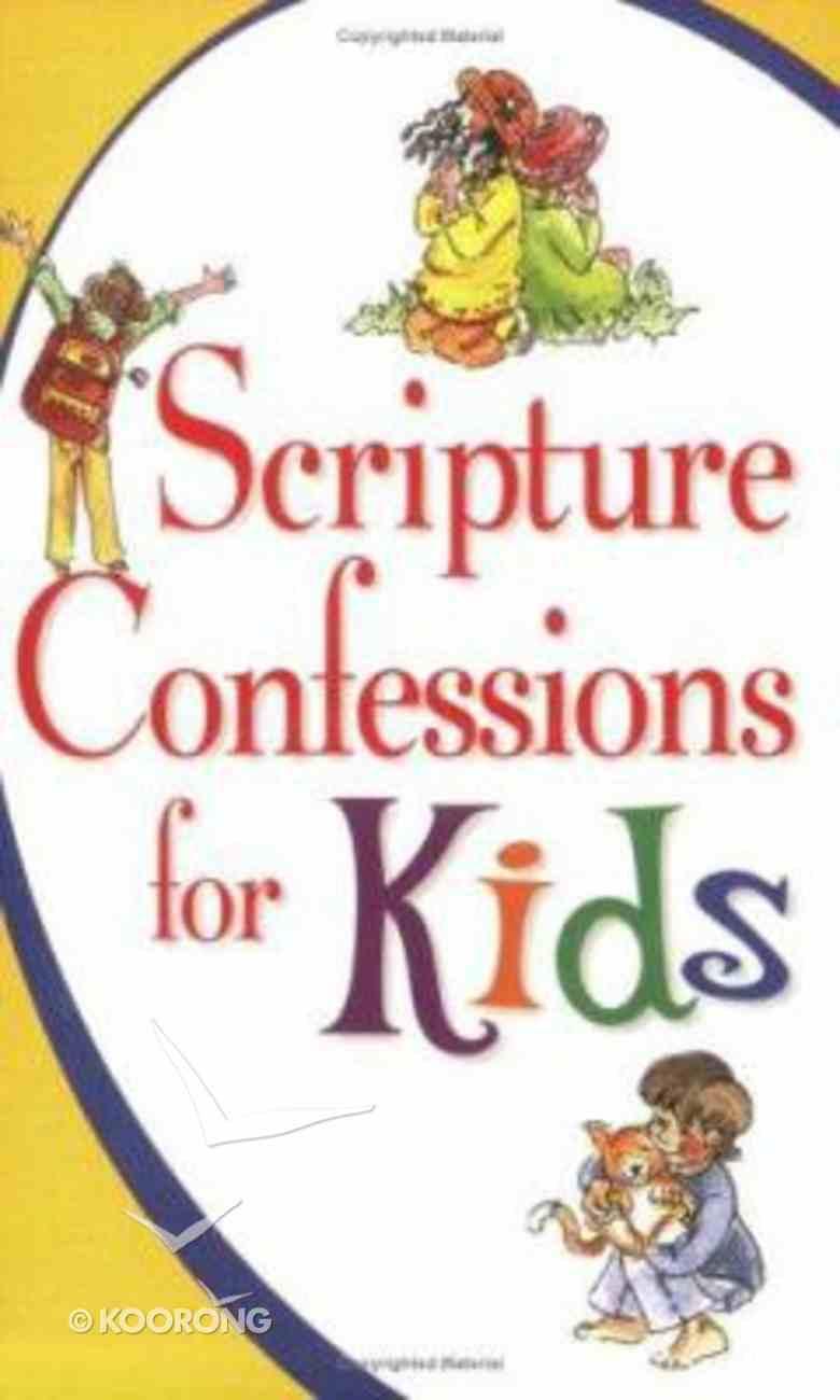 Scripture Confessions For Kids Paperback