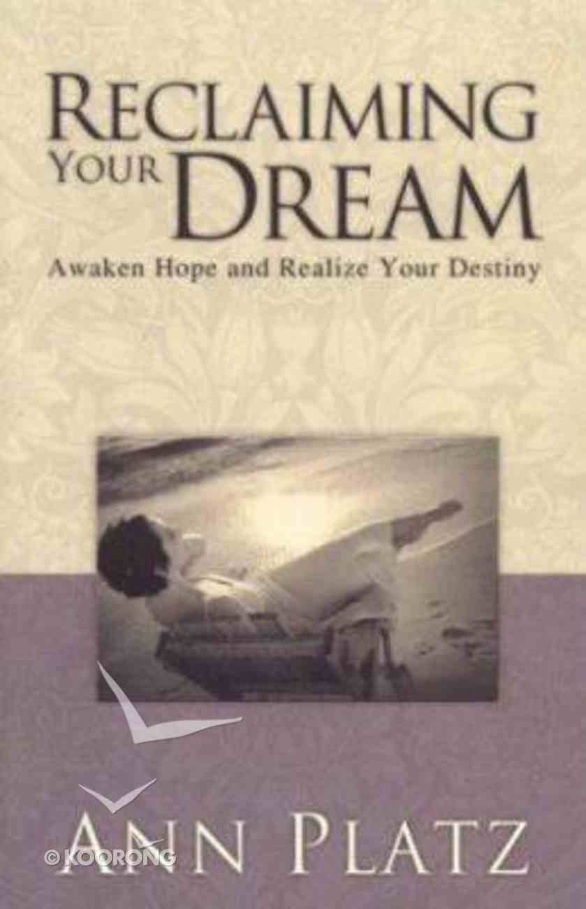 Reclaiming Your Dreams Paperback