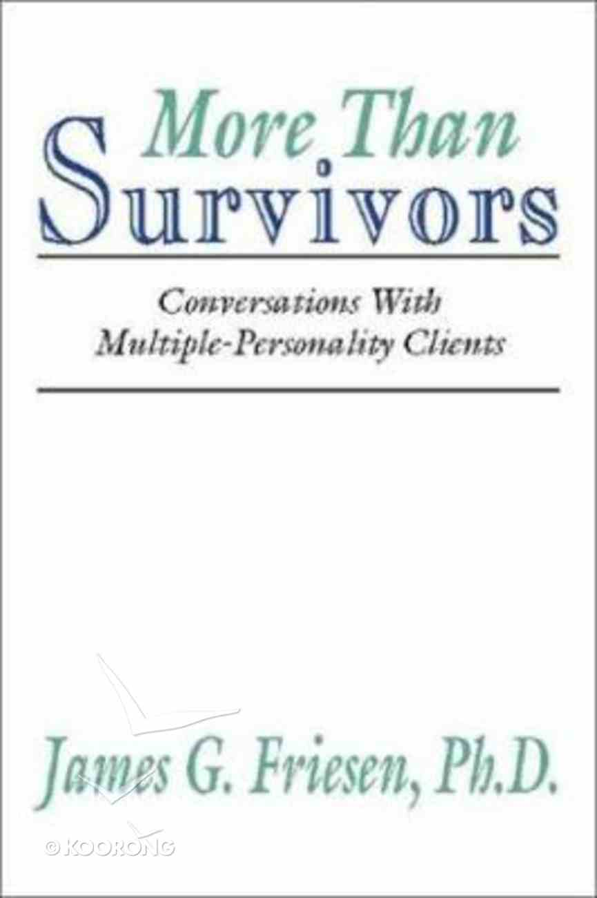More Than Survivors (Mpd) Paperback